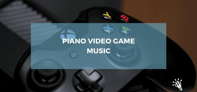 piano video game music