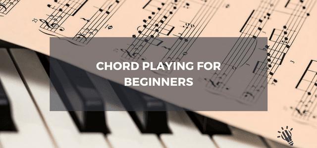 chord playing beginners
