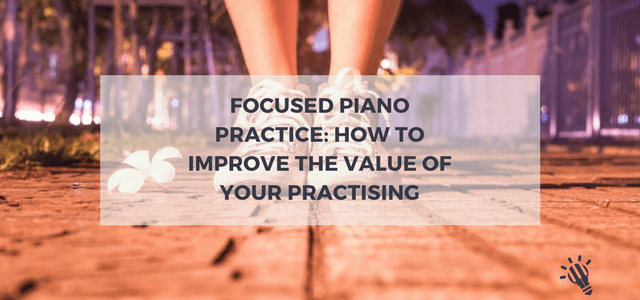 focus piano practice
