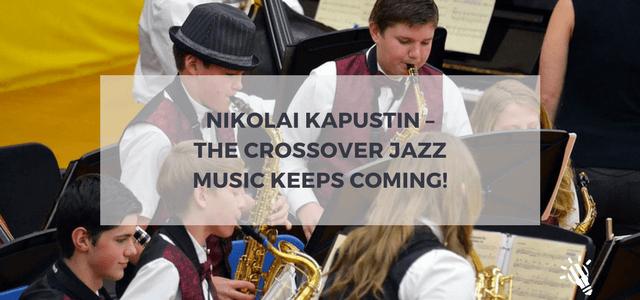 crossover jazz nikolai kapustin