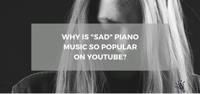 sad piano music youtube