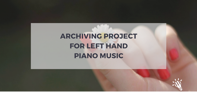 Archiving project for left hand piano music