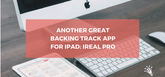 Another great backing track app for iPad: iReal Pro - Top