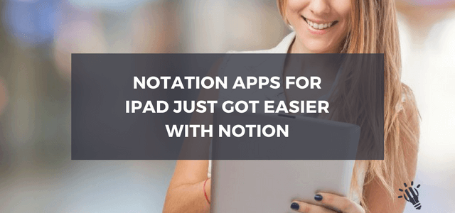 ipad notation apps notion 2