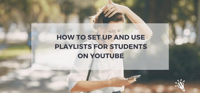 student playlists youtube