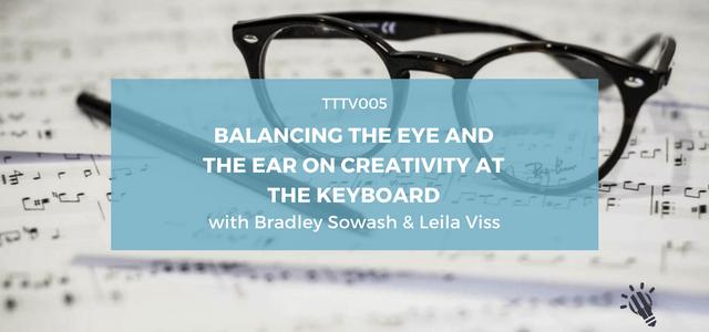 eye and ear balancing bradley sowash leila viss creativity keyboard