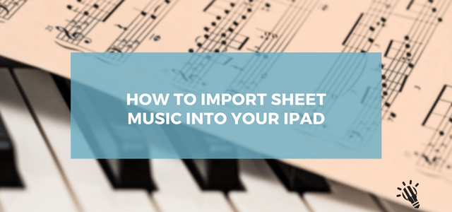 import sheet music to iPad