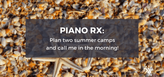 summer camps piano rx