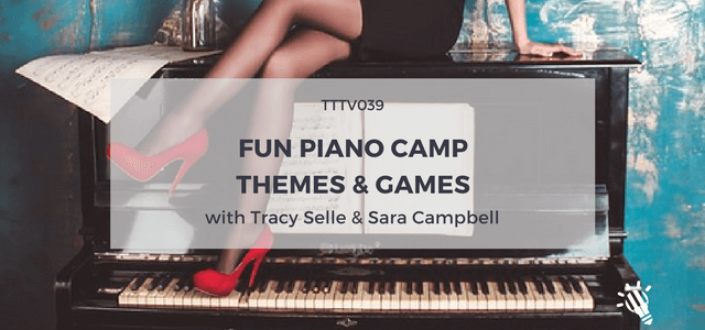 fun piano camp themes games tracy selle sara campbell