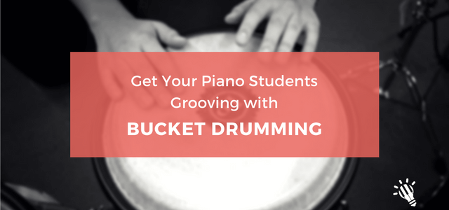 bucket drumming piano students