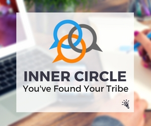 Inner circle youve found your tribe
