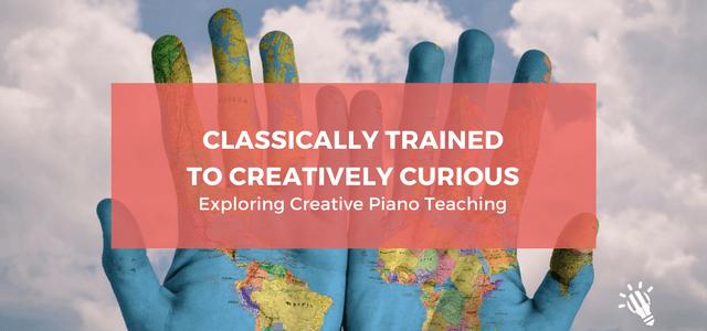 classically trained creative piano teaching