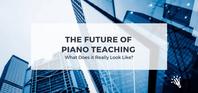 future of piano teaching