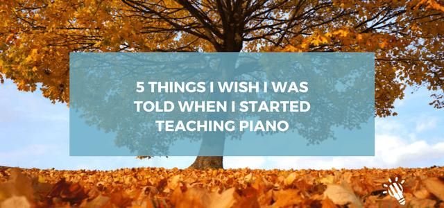 5 things start piano teaching