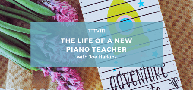 piano teacher life joe harkins