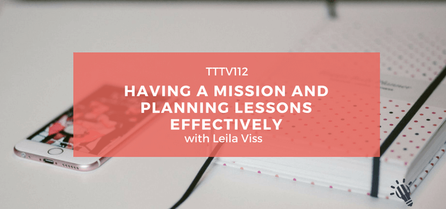 mission planning lessons effectively leila visss