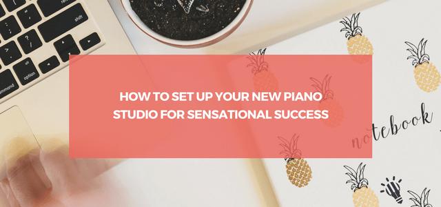 set up new piano studio success