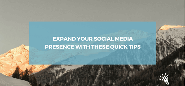 Expand-Your-Social-Media-Presence-with-these-Quick-Tips
