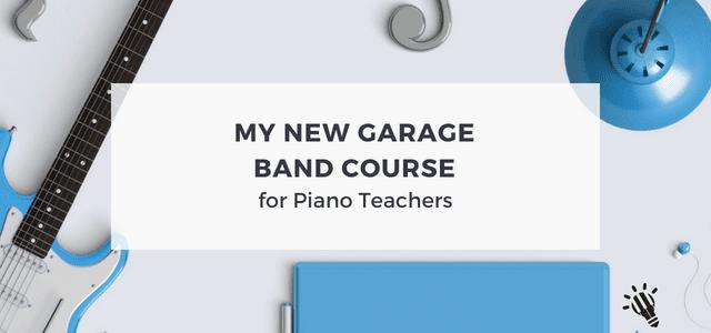 My-New-GarageBand-Course-for-Piano-Teachers