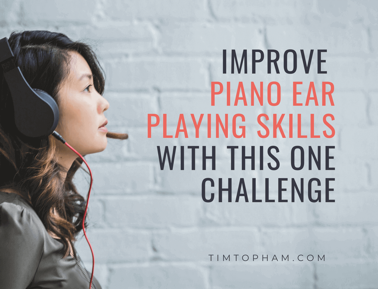 improve piano ear playing