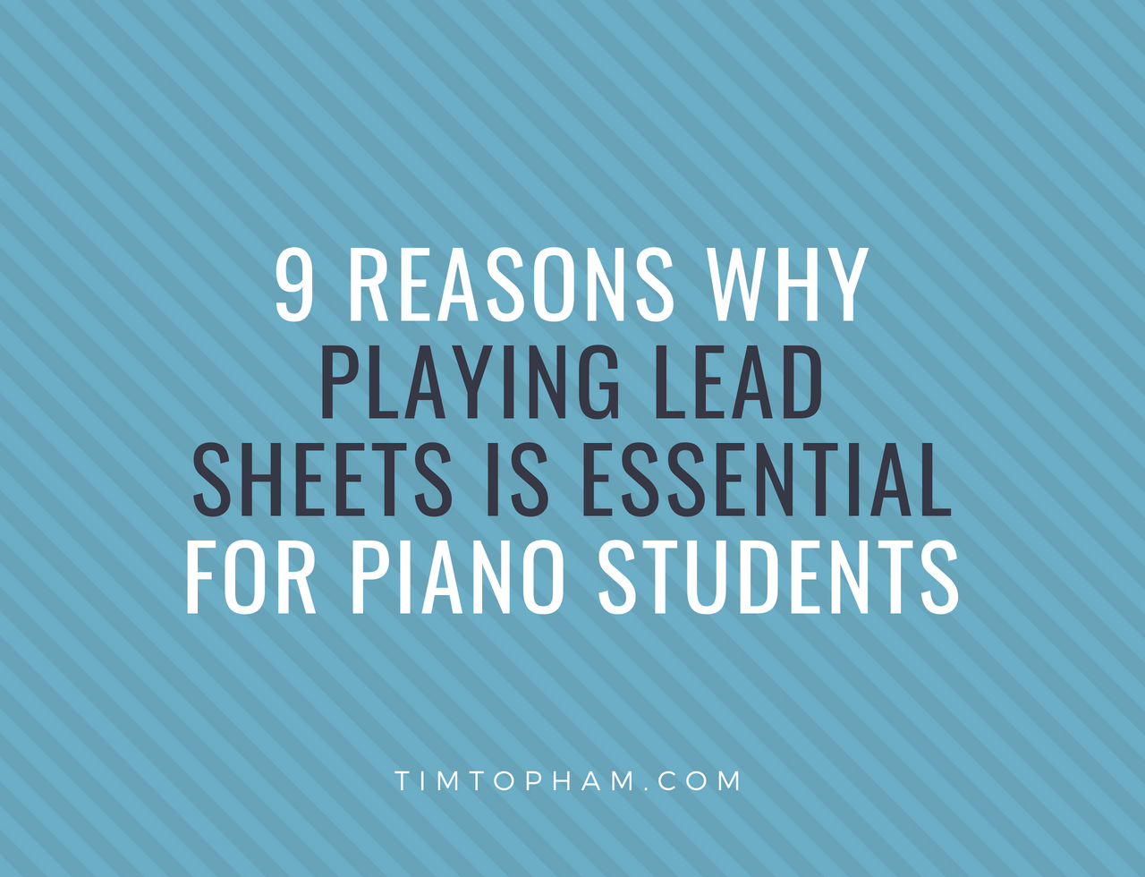 playing lead sheets piano students