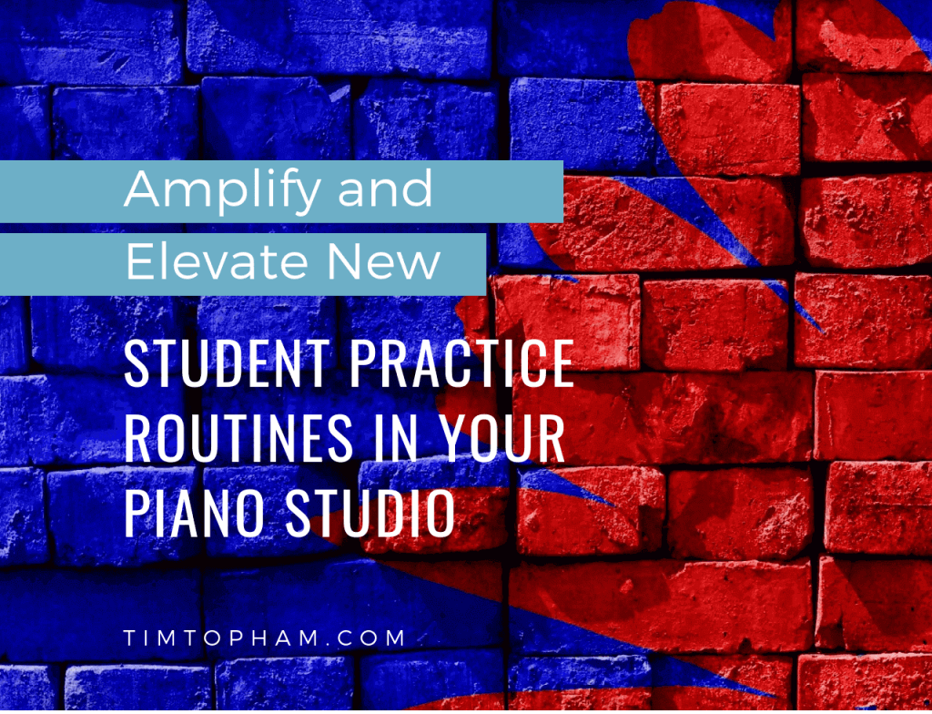 Amplify-and-Elevate-New-Student-Practice-Routines-in-Your-Piano-Studio-1-1024x784