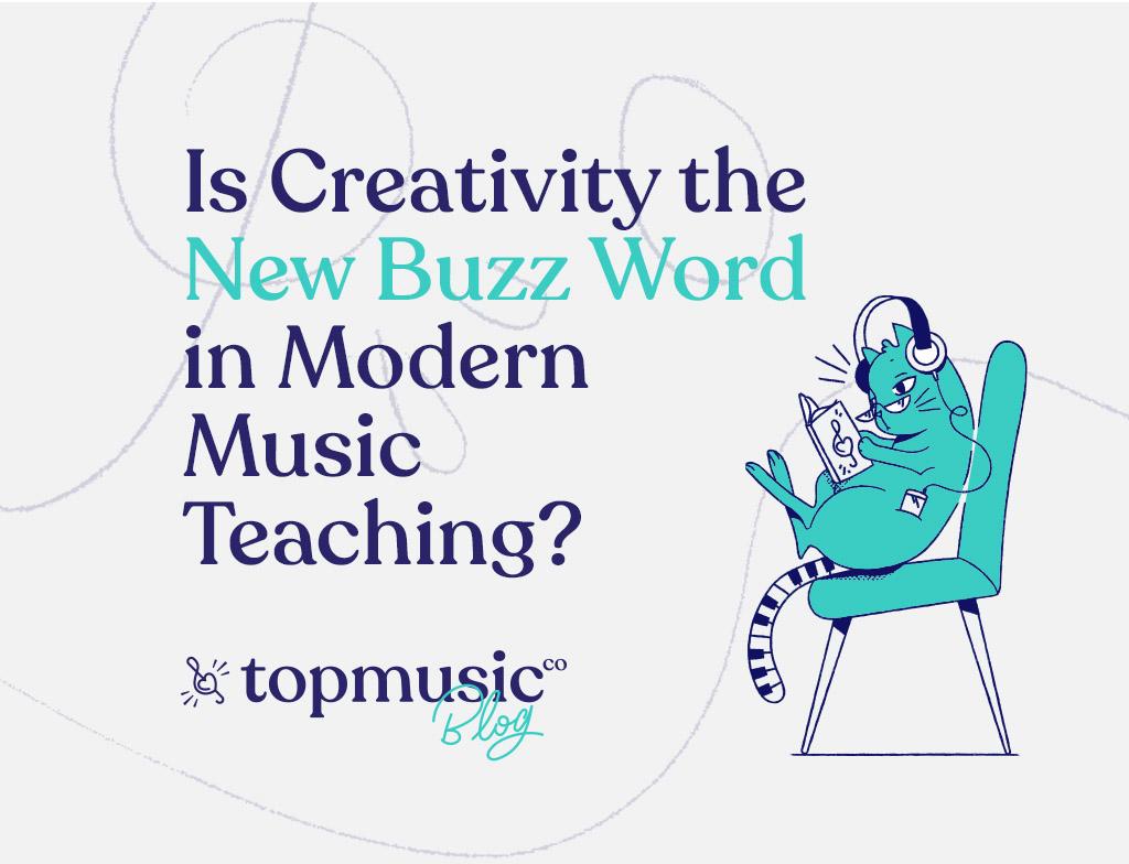 Creativity Buzz Word Topmusic_Blog_Banner