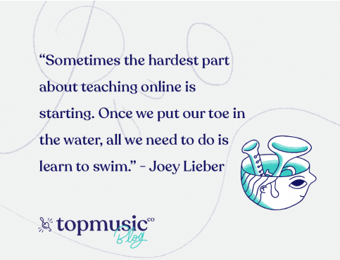 piano teaching online COVID-19 Joey Lieber quote