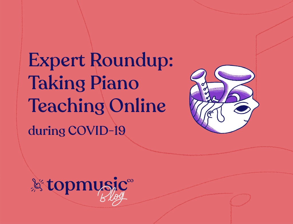 Piano Teaching Online during COVID-19 main image
