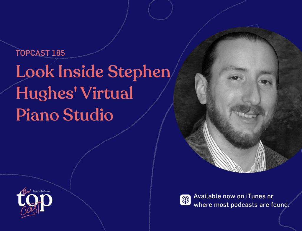 virtual piano studio podcast speaker Stephen Hughes