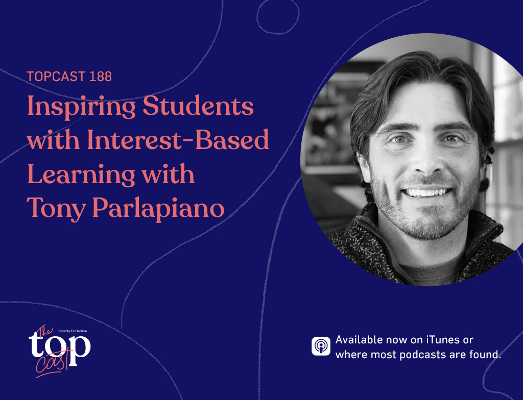 interest-based learning instructor Tony Parlapiano
