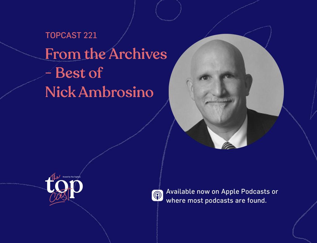 Topcast 221 guest Nick Ambrosino