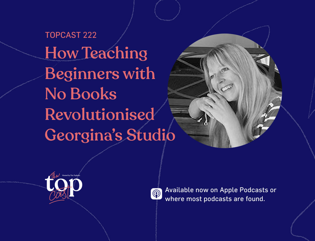Episode 222 - How teaching beginners with no books revolutionised georgina's studio