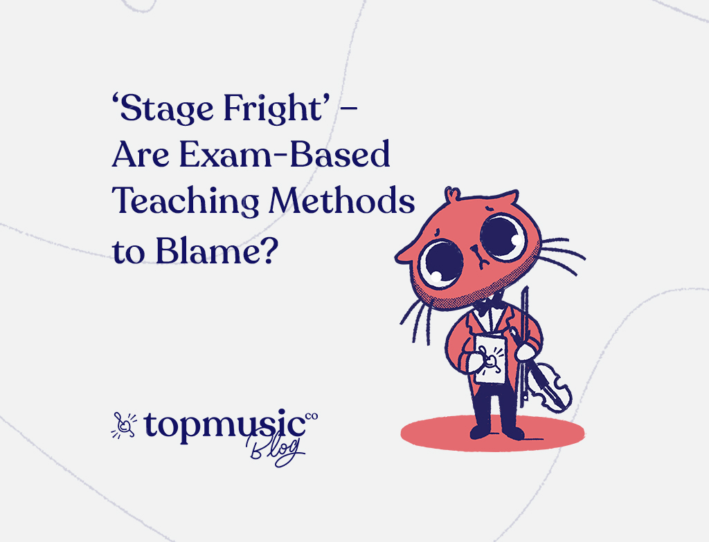 'Stage Fright' – Are Exam-Based Teaching Methods to Blame