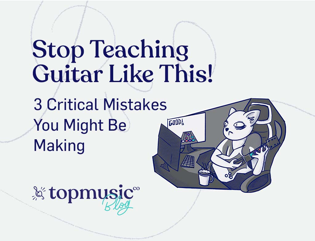 stop teaching guitar like this post image